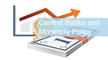 Central Banks and Monetary Policy