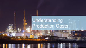 Understanding Production Costs